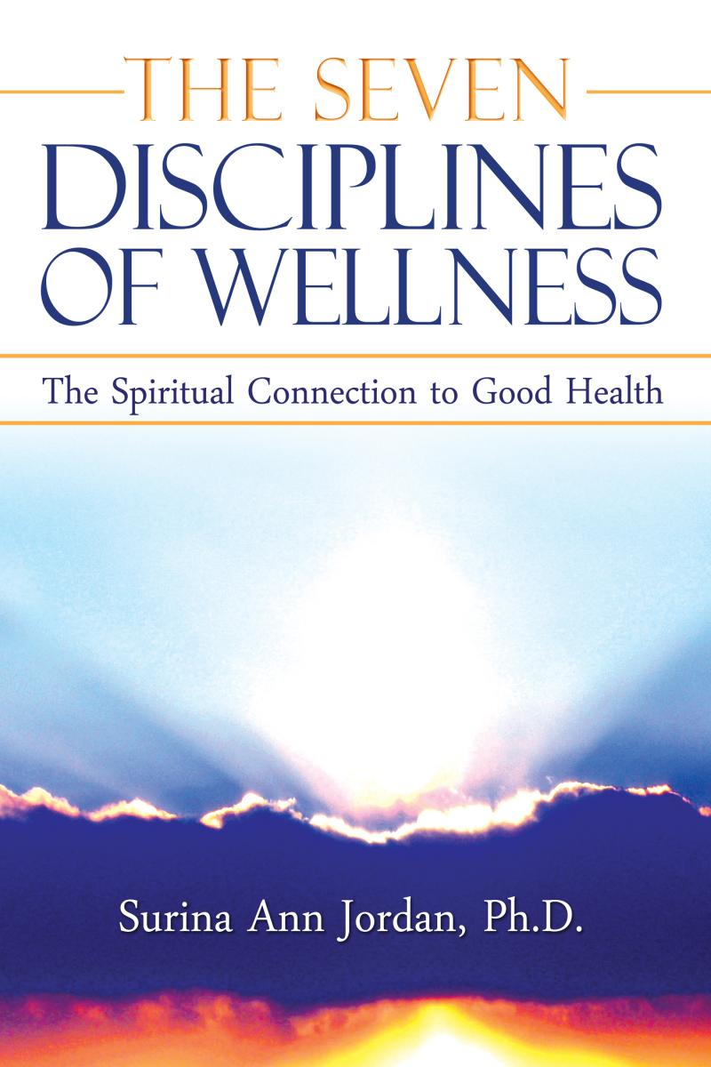 The Seven Disciplines of Wellness